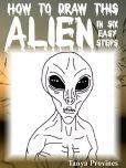 How To Draw This Alien In Six Easy Steps