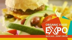 An organic food expo event template. A background of an organic burger meal and a bright orange text box displaying organic food expo event. Food Expo, Organic Recipes, Ethnic Recipes, Event Template, Hamburger, Events, Bright, Templates, Meals