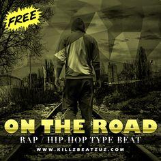"#Free #HipHop #Rap #TypeBeat ""On The Road"" #NeedBeats #YouNeedBeats #Instrumental #RapBeat #HipHopBeat #FreeBeats https://goo.gl/z8aSIh"