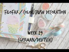 ▶ Filofax/Color Crush Decoration Week 29 (german/deutsch) - YouTube