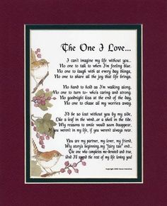 """The One I love..."" A Gift For A Husband Or Boyfriend. Touching 8x10 Poem, beautiful poem"