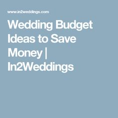 Wedding Budget Ideas to Save Money Low Cost Wedding, Budget Wedding, Wedding Ideas, Best Friend Wedding, Saving Money, Budgeting, Engagement, Reception, Dating