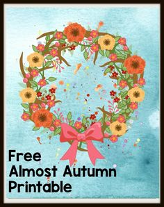 Fall is just about here, and it's my favorite time of the year. See what I love about fall, and get this free Almost Autumn Wreath Printable. Fun Crafts, Diy And Crafts, Amazing Crafts, Hello Autumn, Autumn Fall, Autumn Wreaths, Autumn Activities, Creative Kids, Diy Wreath