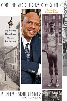 On the Shoulders of Giants: My Journey Through the Harlem Renaissance, by Kareem Abdul-Jabbar