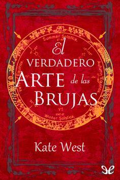 El verdadero Arte de las Brujas - http://descargarepubgratis.com/book/el-verdadero-arte-de-las-brujas/