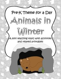 The teaching theme focus for this packet is ANIMALS in WINTER. Pre-K Theme for a Day includes all the activities and printables (to make hands-on centers and games) that you need for a full day of teaching - and more. 30 pages