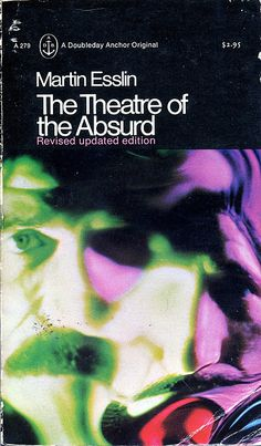 martin esslin theatre of the absurd essay