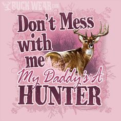 85d0ed9f2c5bd Buck Wear : Toddler Shirts : Toddler Hunting Apparel : Cute Toddler Apparel  Camo Quotes,