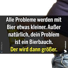 Alle Probleme werden mit Bier etwas kleiner (Menschen Bilder) - Tags: bier, bierbauch, klein, kleiner