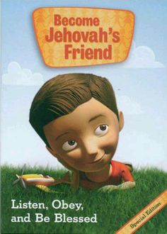 Become Jehovah God's Friend. My kids love this dvd