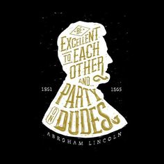 AbeBROham Lincoln by Jon Deviny- Bill and Ted's Excellent Adventure Typography Love, Cool Lettering, Types Of Lettering, Typographic Design, Typography Letters, Graphic Design Typography, Lettering Design, Hand Lettering, Typo Logo