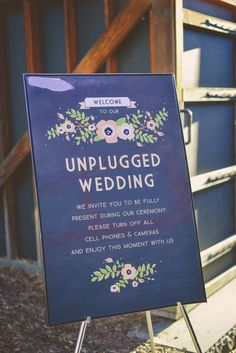 UnPlug-A must post at your ceremony...so its all about the 2 of you with no phones, texting etc