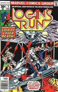 LOGAN'S RUN 3, BRONZE AGE MARVEL COMICS