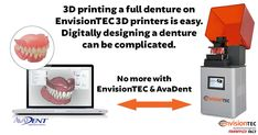 While printing a full denture on EnvisionTEC printers is easy, digitally designing a denture can be complicated. 3d Printer Projects, Service Design, 3d Printing, Adoption, Digital, House Wall, Dentists, Key, Labs