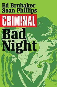 fab239fb92e Criminal Volume 4  Bad Night (Criminal Tp (Image)). Michael ChabonMark  MillarComic NewsSteve ...