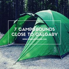 Camp in the prairies, foothills or mountains, the Calgary area has it all!  Here are 7 Campgrounds Close to Calgary, and all within 2 1/2 hours drive.