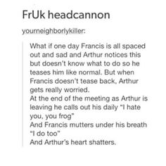 I don't even ship FrUk anymore but I got sad feels. Sorry to all that do ship 'em
