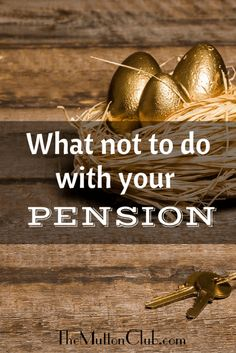 A look at the options for your pension pot and whether cashing it in is really the best idea for your long term security.