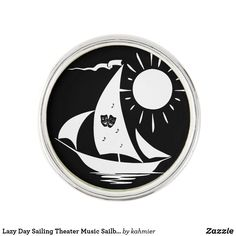 Lazy Day Sailing Theater Music Sailboat Lapel Pin