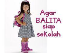 Agar Balita siap sekolah :: Get your kids ready for school ::