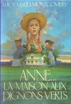 Anne - La Maison aux Pignons Verts une de mes meilleures lectures de jeunesse