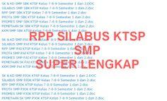 Super Lengkap RPP dan Silabus KTSP SMP Kelas 7 8 9 Semester 1 dan 2