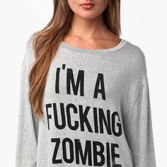 Un sweat-shirt Im a fucking Zombie