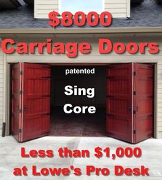 8 thousand dollar bi fold carriage doors mfg for 1 thousand dollars sing core at lowes home improvement - June 08 2019 at Garage Bedroom, Basement Bedrooms, Garage Door Design, Diy Garage, Garage Ideas, Small Garage, Garage Shop, Carriage Garage Doors, Carriage House