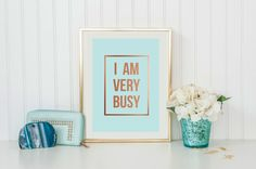 I Am Very Busy Poster Wall Decor Minimal Art by LovelyPosters