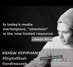 """In today's media marketplace, ATTENTION is the new limited resource,"" shares futurist, Jason Silva at SXSW, 2013.   See how you can get more SXSW content in a dash »"