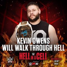 WWE Hell in a Cell Kevin Owens will walk through hell. Wwe 2k, Wwe Pay Per View, Kevin Owens, The Cell, Wwe Photos, Wwe Superstars, Champion, Wrestling, Fictional Characters