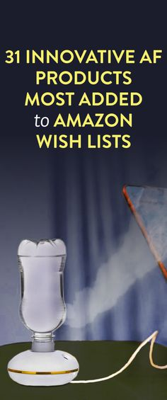 31 Innovative AF Products Most Added To Amazon Wishlists