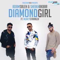 Diamond Girl - Adam Saleh and Sheikh Akbar Ft Mumzy Stranger Adam Saleh, Itunes Charts, Diamond Girl, Youtube Stars, Me Me Me Song, Film Movie, Cute Love, Good People, True Stories