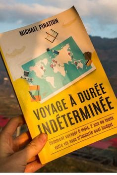 Comment voyager à durée indéterminée: comment voyager 6 mois, 2 ans ou toute votre vie avec n'importe quel budget? Un ouvrage de Michael Pinatton à découvrir pour vous aussi devenir nomade.