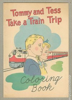 Tommy and Tess Take A Train Trip Coloring Book 1955