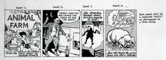 Animal Farm strip cartoon    Description: Foreign Office copy of first installment of Norman Pett's Animal Farm comic strip.    In 1950 the Foreign Office commissioned a strip cartoon version of Animal Farm from the cartoonist Norman Pett and his writing partner Donald Freeman. Various embassies then encouraged overseas newspapers to publish the anti-communist strip. It was translated into a number of languages and also turned into a slide show for public performance.    Date: 1950