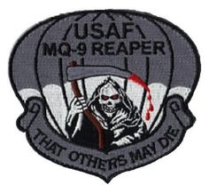 """Military patch of the USAFMQ-9 Reaper""""THAT OTHERS MAY DIE"""" VELCRO MILITARY PATCH"""