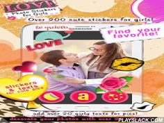 """Love Photo Stickers For Girls  Android App - playslack.com , Are you in love? Do you want to show to your sweetheart how you feel about them, but you do not know how? Download Love Photo Stickers for Girls, a great """"photo editor"""" and beautify your """"love pictures"""" with this cute pic decorator! Edit pictures with your boyfriend or with your BFF, show to everybody how much you care! Add cute stickers of hearts and roses, bubbles and glitter, diamonds and shine and have fun with this adorable…"""