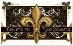 Believe in New Orleans....