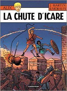 Amazon.fr - Alix, n° 22 : La chute d'icare - Jacques Martin, Rafael Moralès - Livres