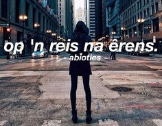 Afrikaans Deep Quotes, Words Quotes, Qoutes, Afrikaanse Quotes, Captions, Traveling, Magic, Nature, Deep Thought Quotes