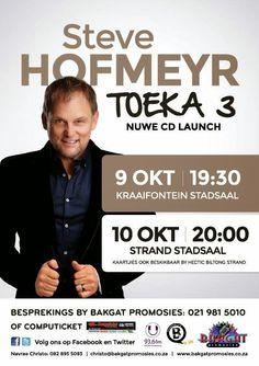 Steve Hofmeyr met Toeka 3 CD Launch (Bakgat Promosies)