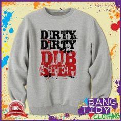 Dirty Dubstep Sweatshirt  Our Price: £19.97