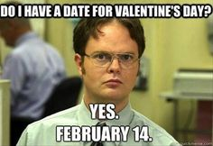 Have A date For Valentine's Day?