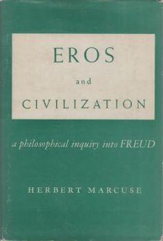 Herbert Marcuse Eros and Civilization (1955)