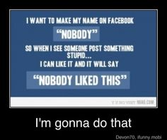"""""""Nobody"""" would like a lot of stuff if I did this lol"""