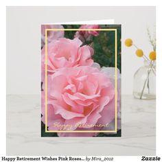Happy Retirement Wishes Pink Roses Elegant Card , - Modern 1st Wedding Anniversary Wishes, Golden Anniversary Gifts, Happy Anniversary Cards, Anniversary Flowers, 30th Birthday Cards, 35th Birthday, Birthday Celebration, Birthday Ideas, Birthday Gifts
