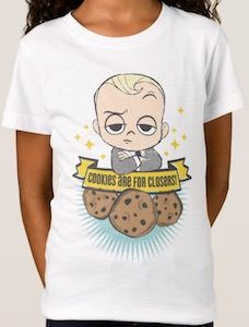 The Boss Baby Cookies Are For Closers! T-Shirt - http://www.thlog.com/boss-baby-cookies-closers-t-shirt/