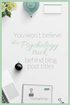 You won't believe this psychology trick behind blog post titles!