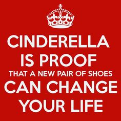 Cinderella is proof that a new pair of shoes can change your life. Quotes To Live By, Me Quotes, Funny Quotes, Cinderella Shoes, Running Inspiration, Dance Quotes, Graphic Quotes, Happy Thoughts, Just For Laughs